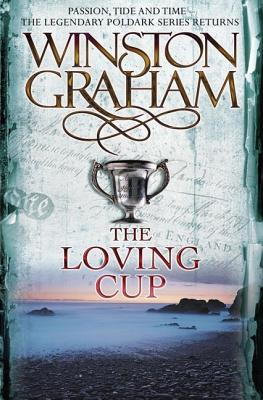 The Loving Cup By Graham, Winston