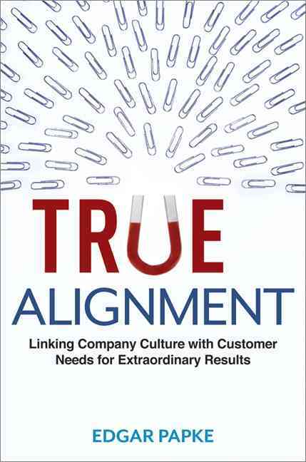 True Alignment By Papke, Edgar