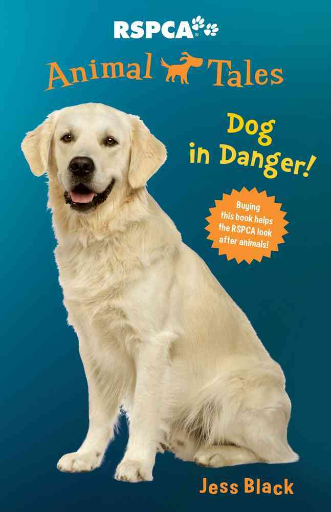 Dog in Danger! By Black, Jess